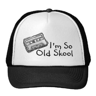 Im So Old Skool Trucker Hat
