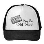 Im So Old Skool Trucker Hats