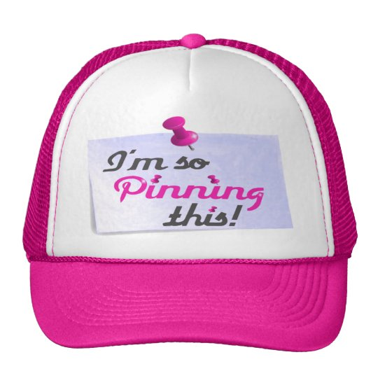 I'm So Pinning This Trucker Hat (pink)