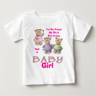 I'm So Proud - Baby Girl Baby T-Shirt