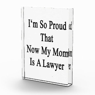 I'm So Proud That Now My Mom Is A Lawyer Awards