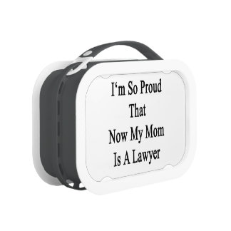 I'm So Proud That Now My Mom Is A Lawyer Yubo Lunchbox