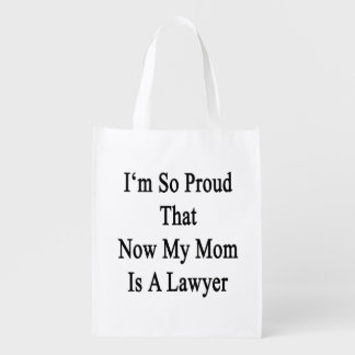 I'm So Proud That Now My Mom Is A Lawyer Grocery Bags