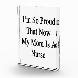 I'm So Proud That Now My Mom Is A Nurse Awards