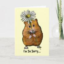 I'm So Sorry, Cute Hamster with Big Daisy, Apology Card