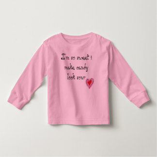 I'm so sweet i make candy look sour Children's Top Tee Shirt