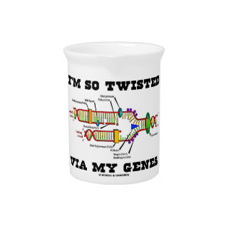 I'm So Twisted Via My Genes DNA Replication Humor Drink Pitcher