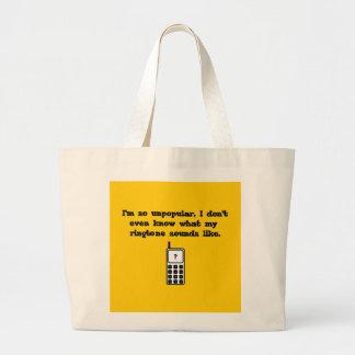 I'm so unpopular! Never heard my ringtone! Large Tote Bag