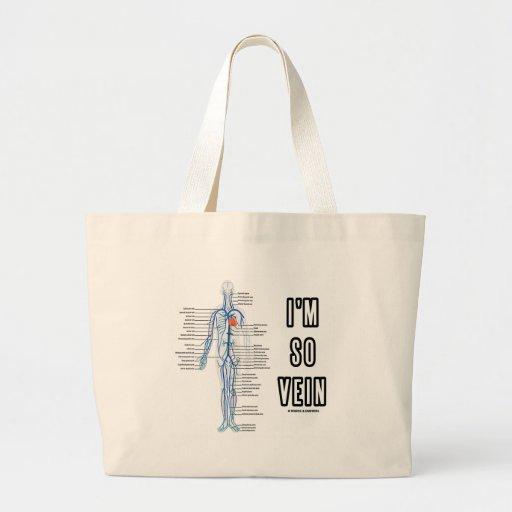 I'm So Vein (Vain / Vein Circulatory System Humor) Bag