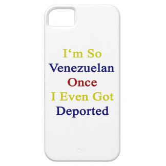 I'm So Venezuelan Once I Even Got Deported iPhone 5 Cover
