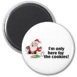 Im solamente aquí para las galletas (Papá Noel) Iman Para Frigorífico