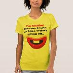 Im sonriendo porque no tengo ninguna idea en qué s camiseta