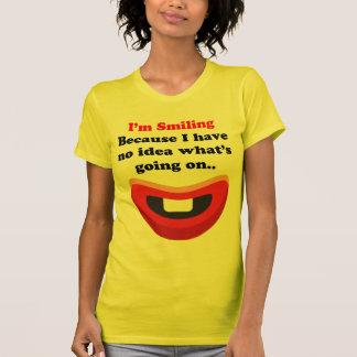 Im sonriendo porque no tengo ninguna idea en qué s playera