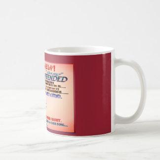 I'm Sooooo Offended Coffee Mug