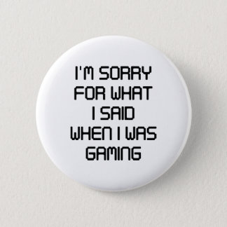 I'm Sorry For What I Said Button