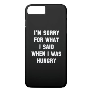 I'm Sorry For What I Said iPhone 7 Plus Case