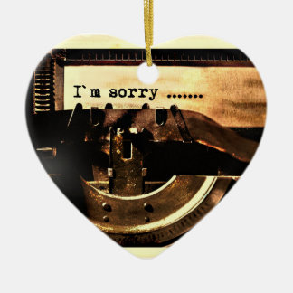 I'M SORRY OLD-FASHIONED TYPEWRITER APOLOGY EXPRESS CERAMIC ORNAMENT