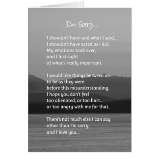 I'm Sorry...Relationships Greeting Card