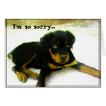 I'm sorry Rottweiler puppy greeting card