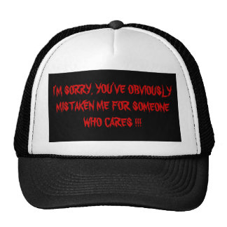 I'M SORRY !!!! TRUCKER HAT