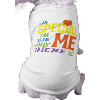 I'm Special Dog Shirt