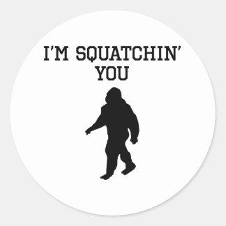 I'm Squatchin' You Classic Round Sticker