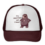 I'M SQUATCHY AND I KNOW IT - Funny Bigfoot Logo Trucker Hat