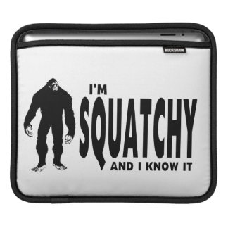 I'm Squatchy Sleeve For iPads