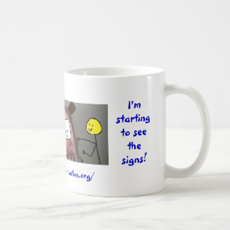"""I'm starting to see the signs ~ """"New Normal"""" Mugs"""