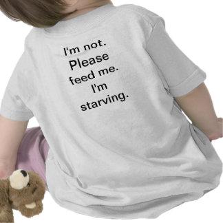 I'm starving! tee shirts