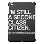 I'M STILL A SECOND CLASS CITIZEN -.png iPad Mini Cover