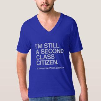 I'M STILL A SECOND CLASS CITIZEN -.png Shirt