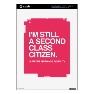 I'M STILL A SECOND CLASS CITIZEN -.png Decals For iPad 3
