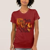 I'm Still Hot T-Shirt