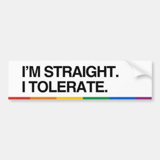 I'M STRAIGHT. I TOLERATE - .png Car Bumper Sticker