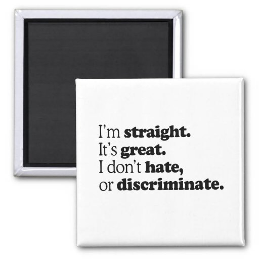 I'M STRAIGHT IT'S GREAT 2 INCH SQUARE MAGNET