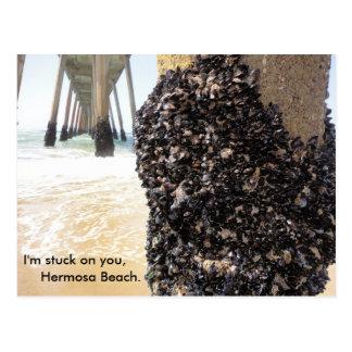 I'm stuck on you, Hermosa Beach Postcard
