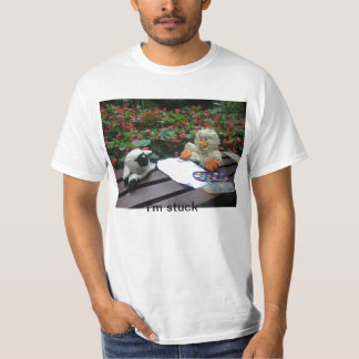 I'm stuck t-shirt