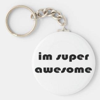 """Im super awesome"" Keychain"