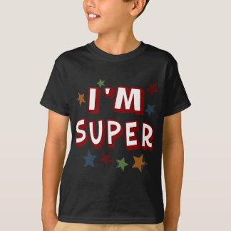 Im Super with Stars T-Shirt