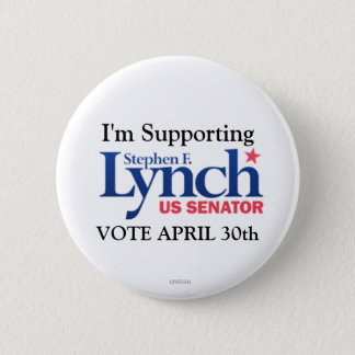 I'm Supporting Stephen Lynch for Senate Pinback Button