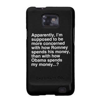 I'M SUPPOSED TO BE MORE CONCERNED WITH HOW ROMNEY  SAMSUNG GALAXY SII COVERS