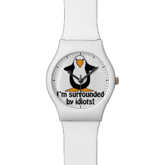 I'm surrounded by idiots! Funny Penguin Wrist Watch