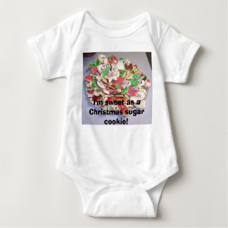I'm sweet as a Christmas sugar cookie! Baby Bodysuit