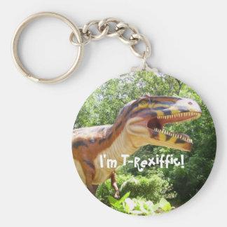 I'm T-Rexiffic! Key Chain
