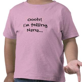 I'm Telling... T Shirts