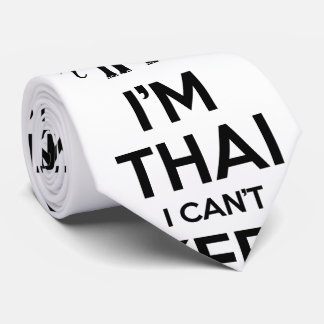 I'm Thai I Can't Keep Calm Neck Tie
