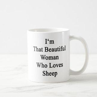 I'm That Beautiful Woman Who Loves Sheep Coffee Mug