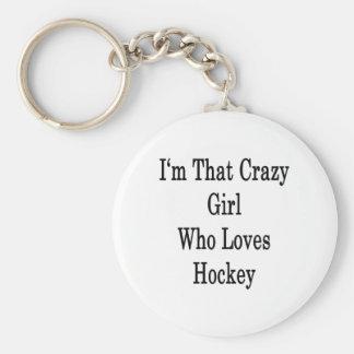 I'm That Crazy Girl Who Loves Hockey Keychain