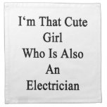 I'm That Cute Girl Who Is Also An Electrician Napkins